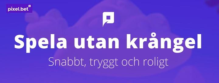 Pixelbet nytt onlinecasino i Sverige med snabba uttag